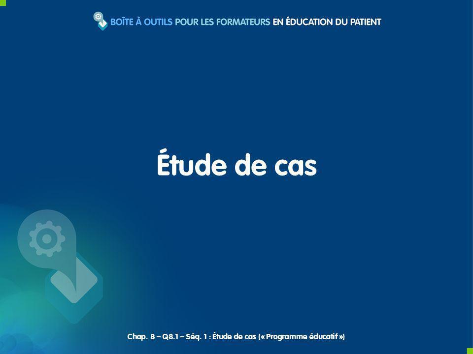 Chap. 8 – Q8.1 – Séq. 1 : Étude de cas (« Programme éducatif »)