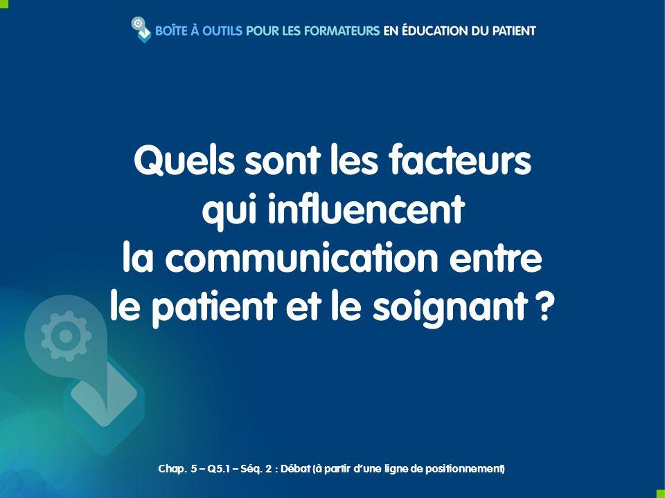 Quels sont les facteurs qui influencent la communication entre