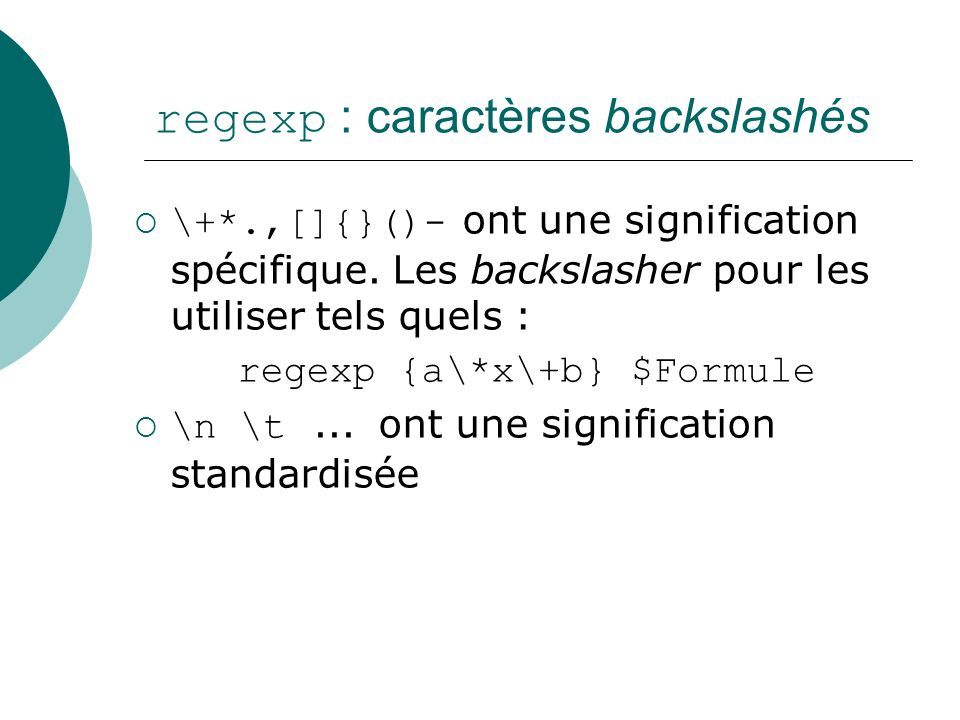 regexp : caractères backslashés