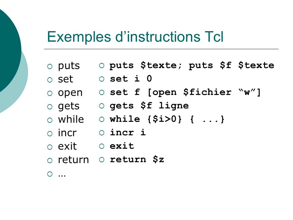 Exemples d'instructions Tcl