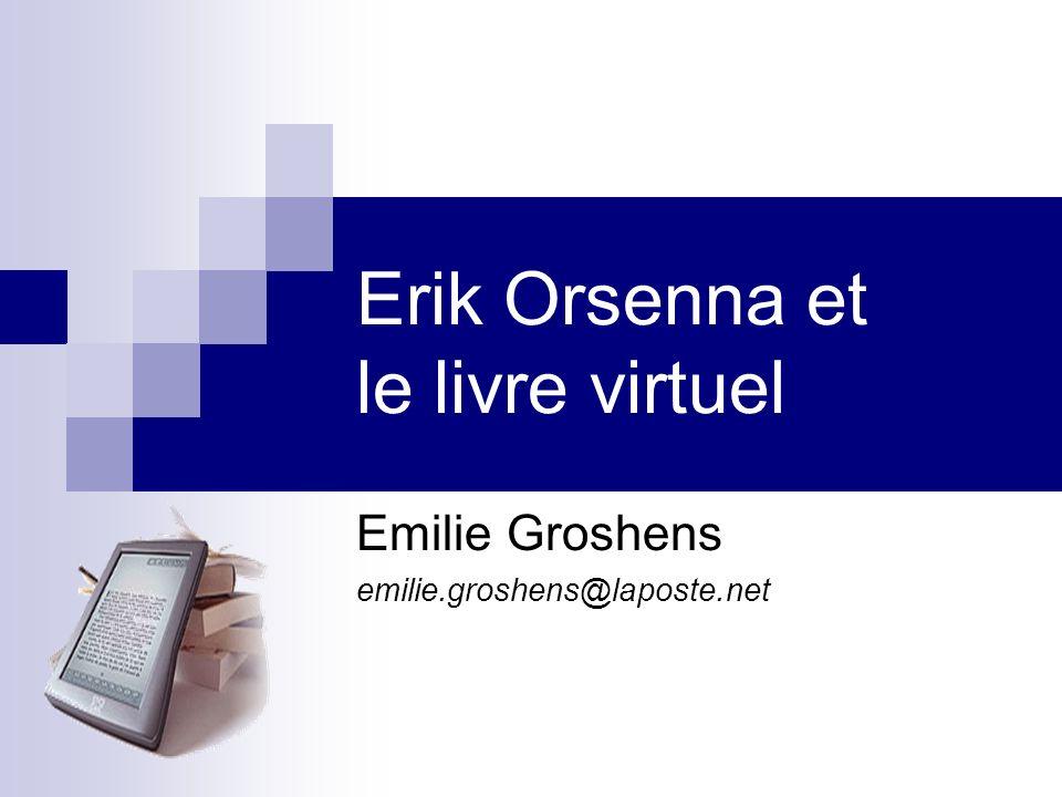 Erik Orsenna et le livre virtuel