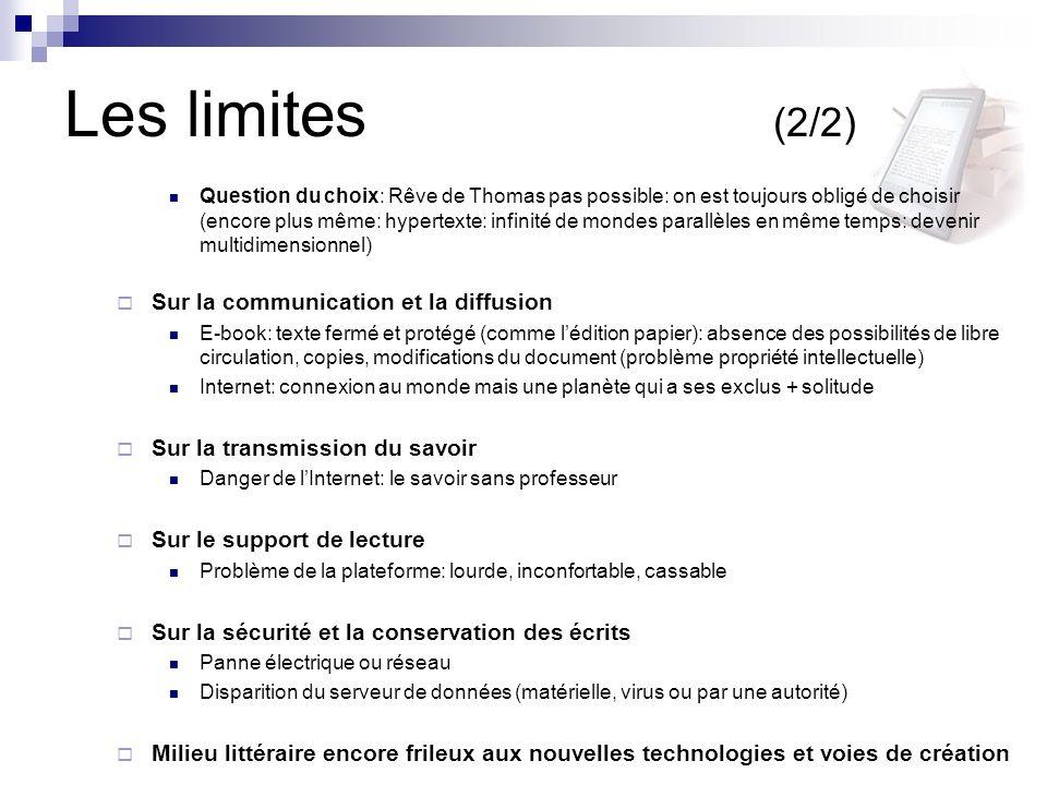 Les limites (2/2) Sur la communication et la diffusion