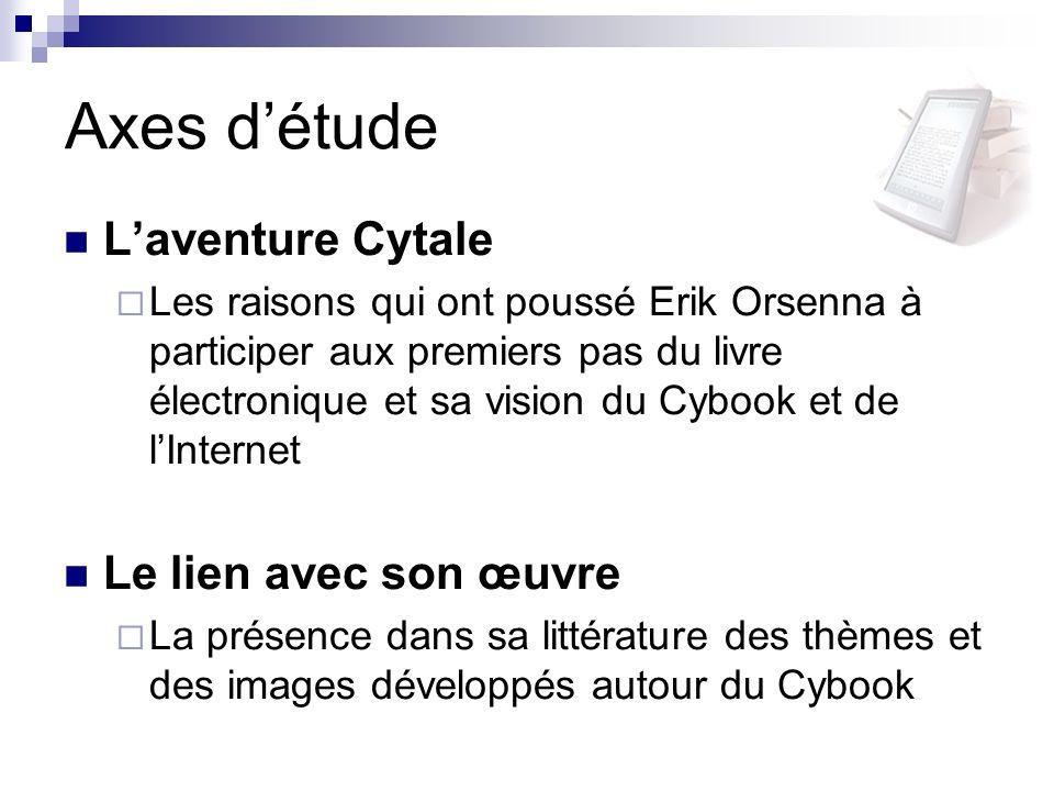 Axes d'étude L'aventure Cytale Le lien avec son œuvre