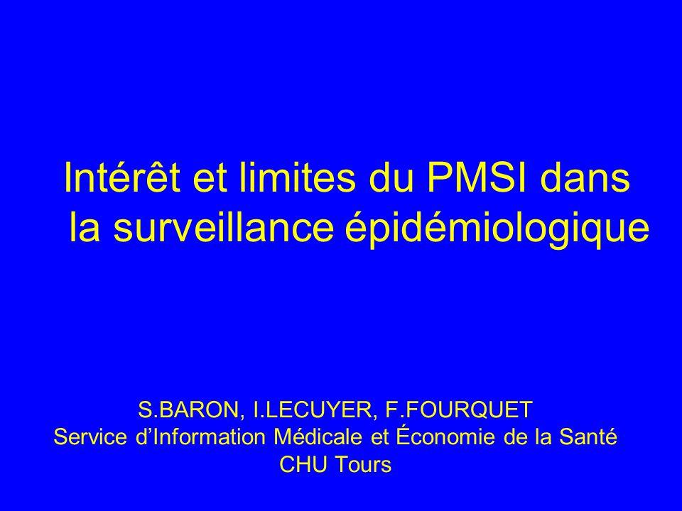 Intérêt et limites du PMSI dans la surveillance épidémiologique