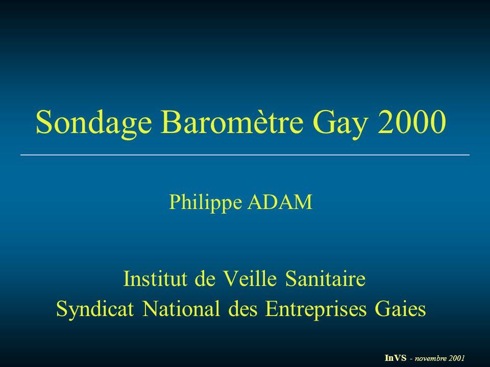Sondage Baromètre Gay 2000 Philippe ADAM Institut de Veille Sanitaire Syndicat National des Entreprises Gaies