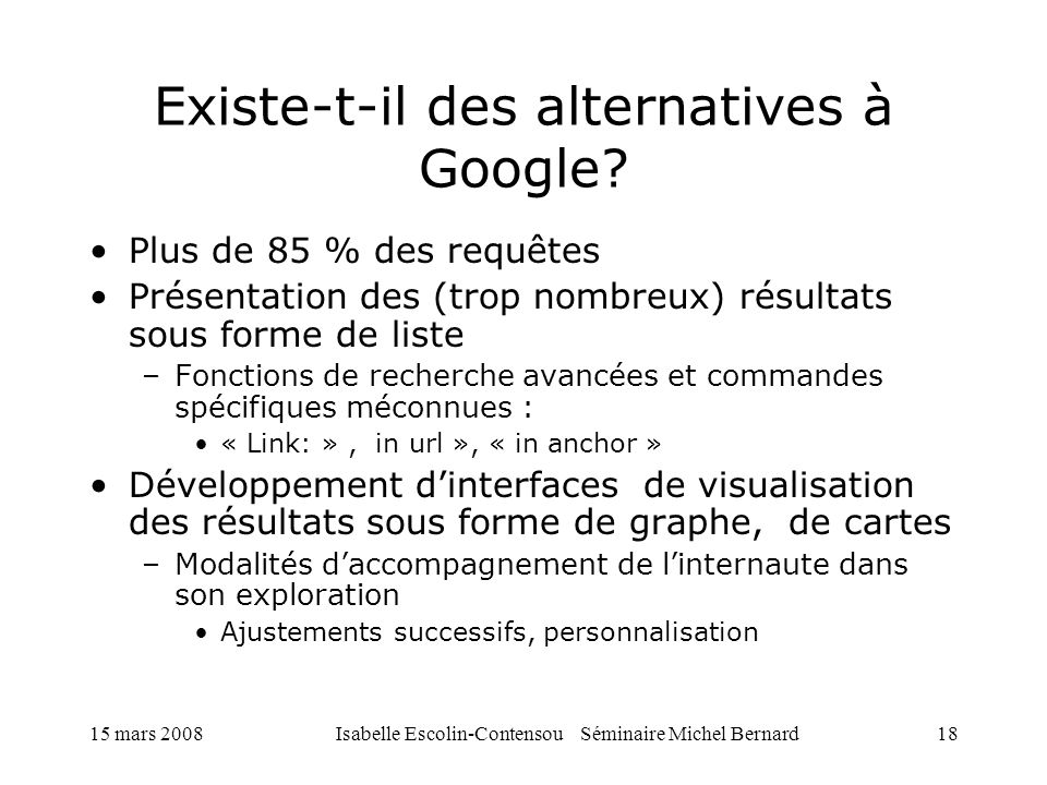 Existe-t-il des alternatives à Google