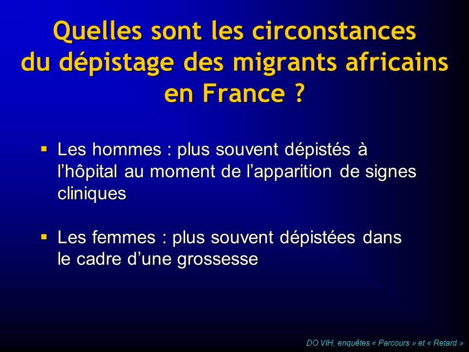 Quelles sont les circonstances du dépistage des migrants africains en France