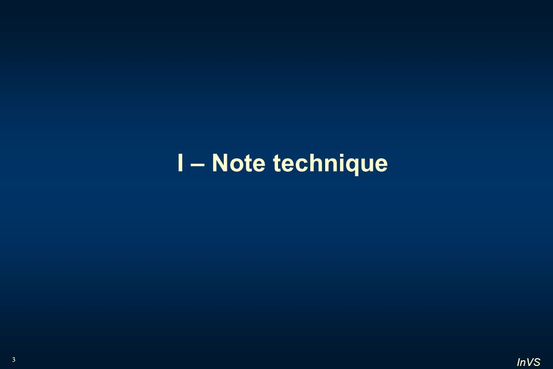 I – Note technique