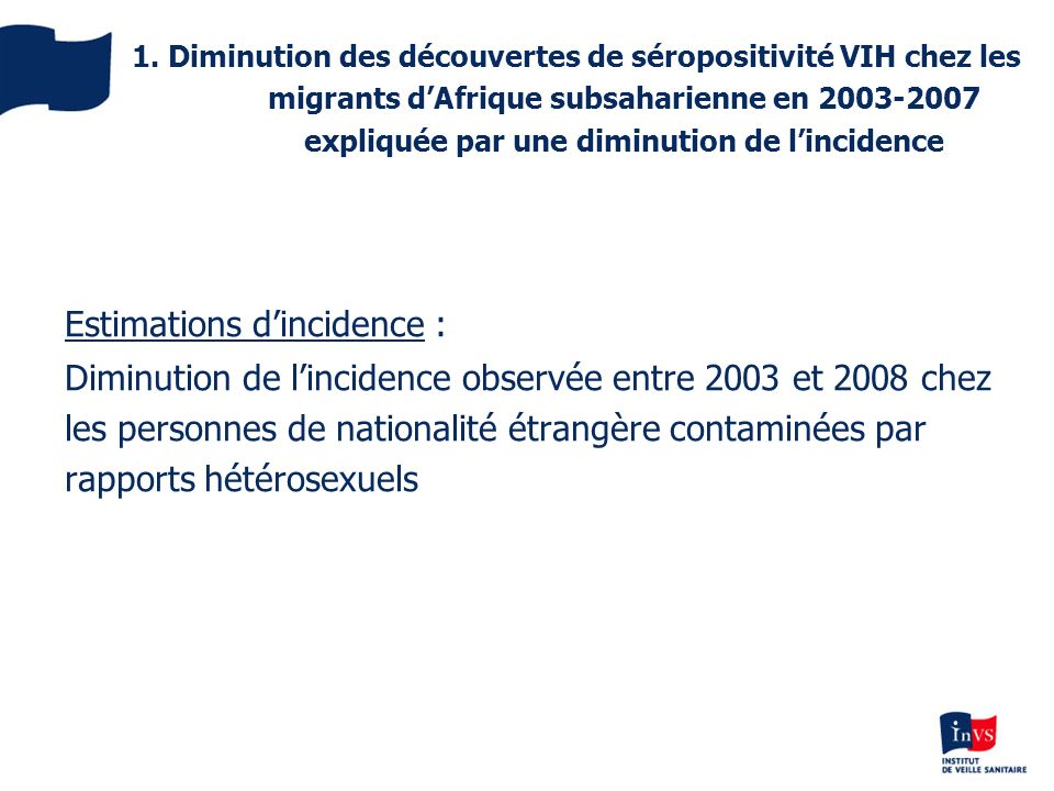 Estimations d'incidence :