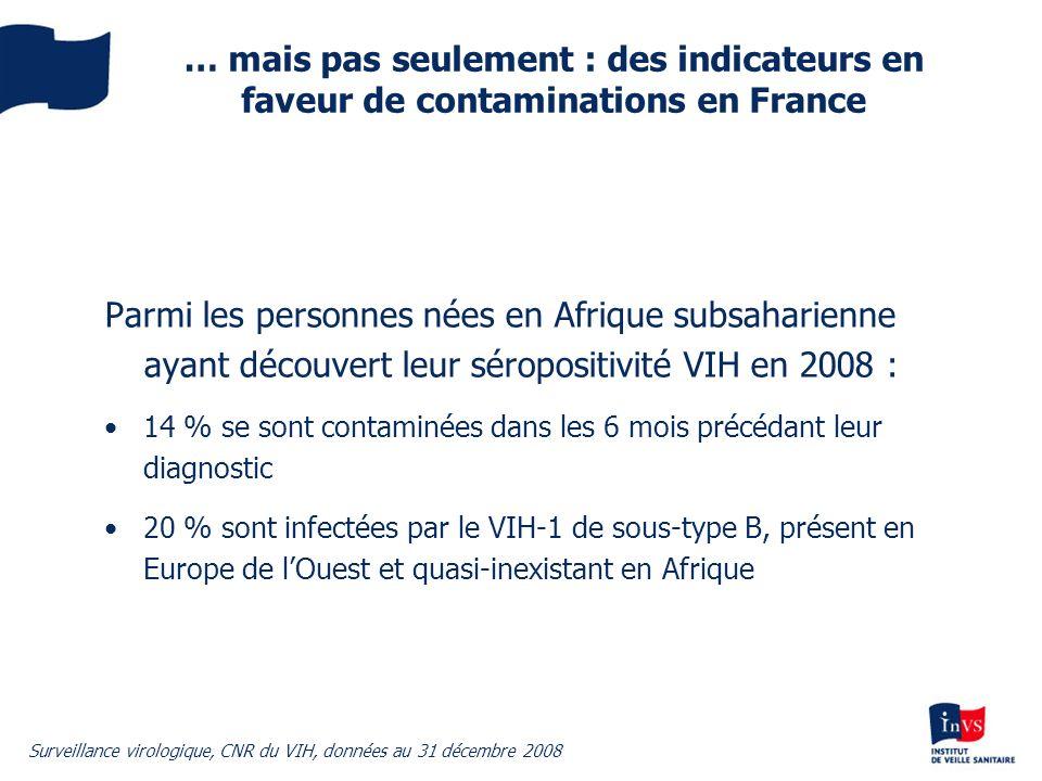 … mais pas seulement : des indicateurs en faveur de contaminations en France