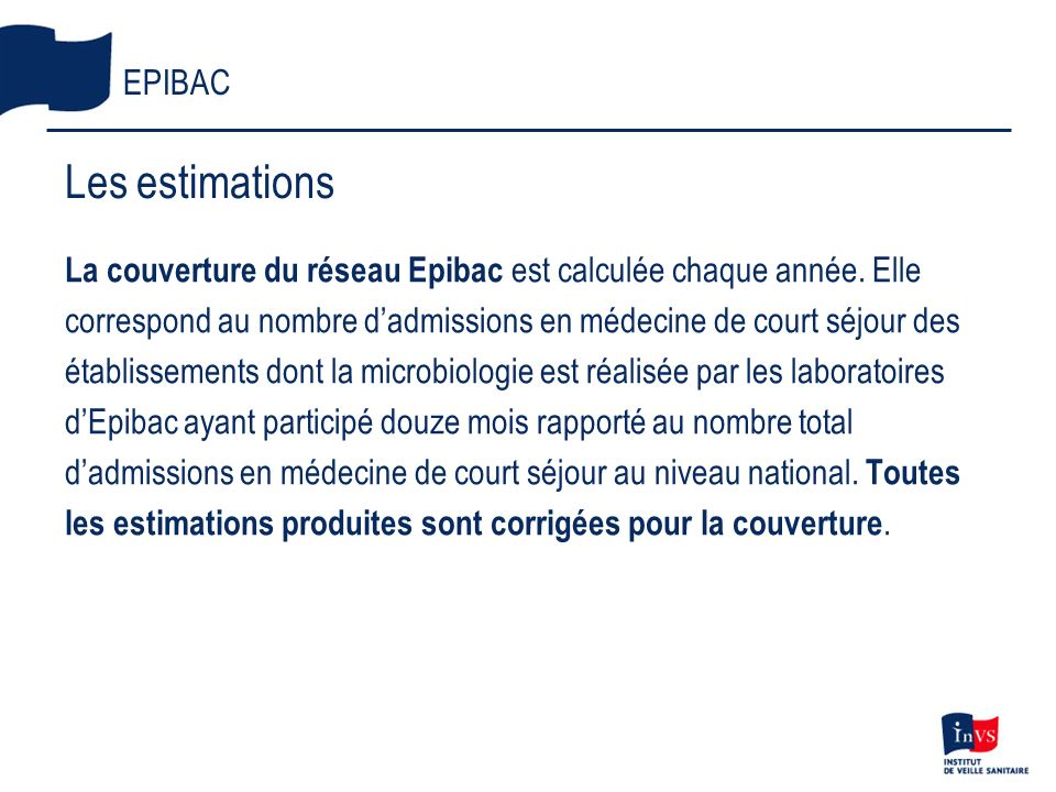 Les estimations EPIBAC