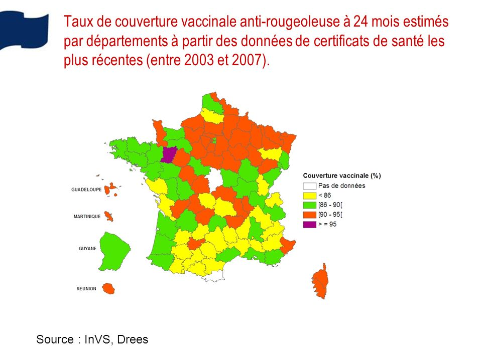 Taux de couverture vaccinale anti-rougeoleuse à 24 mois estimés par départements à partir des données de certificats de santé les plus récentes (entre 2003 et 2007).