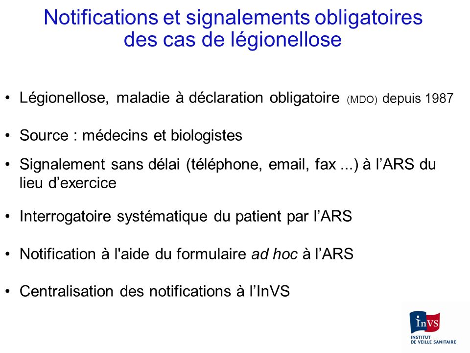 Notifications et signalements obligatoires des cas de légionellose
