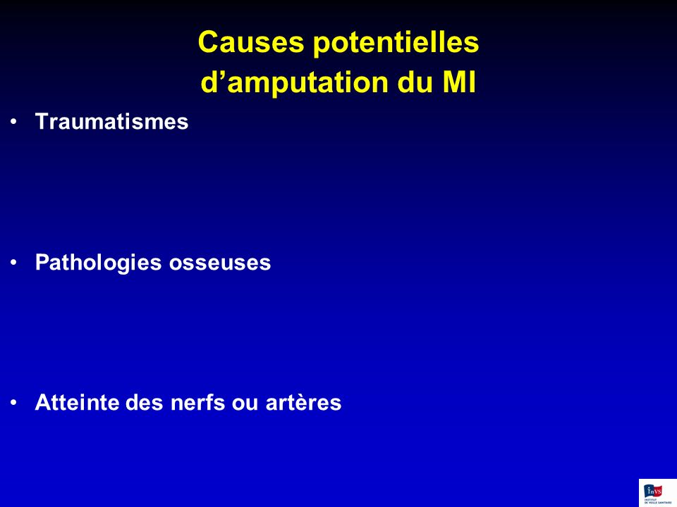 Causes potentielles d'amputation du MI