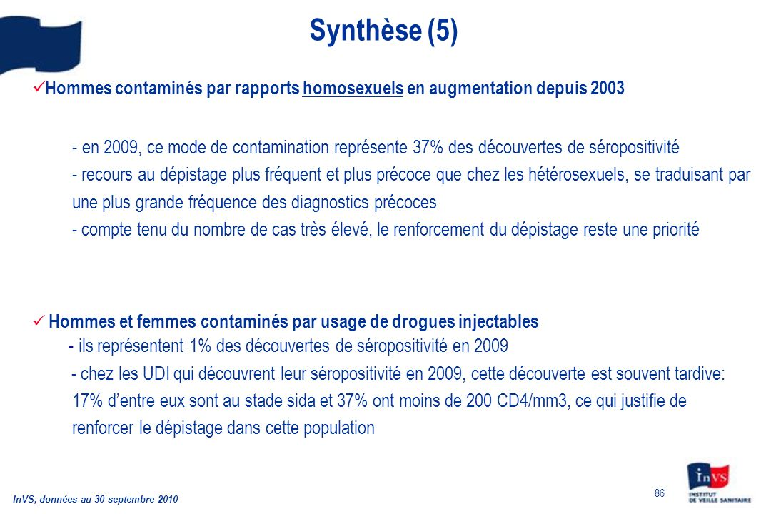 Synthèse (5) Hommes contaminés par rapports homosexuels en augmentation depuis 2003.