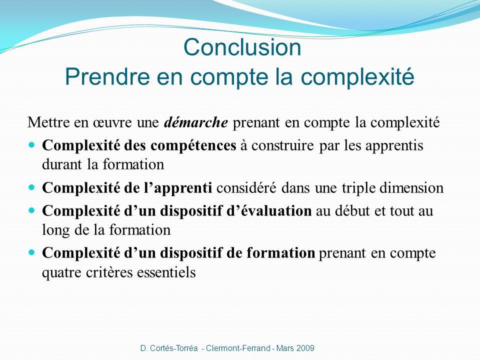 Conclusion Prendre en compte la complexité
