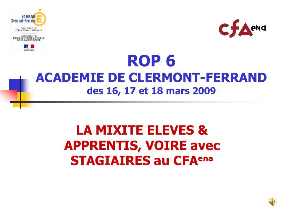ROP 6 ACADEMIE DE CLERMONT-FERRAND des 16, 17 et 18 mars 2009