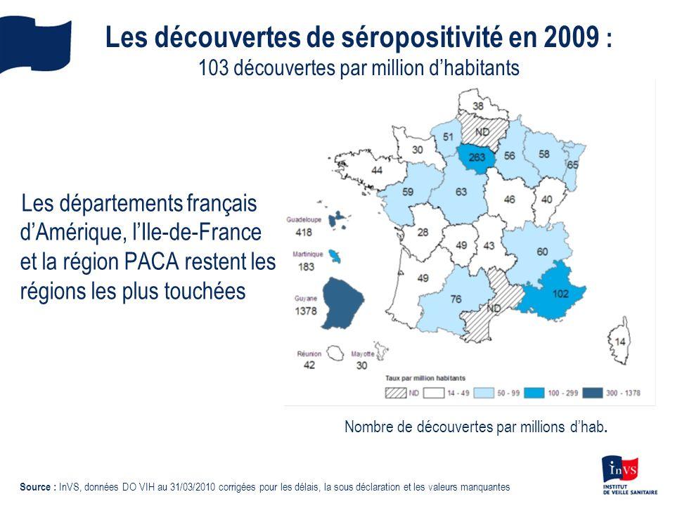 Les découvertes de séropositivité en 2009 : 103 découvertes par million d'habitants