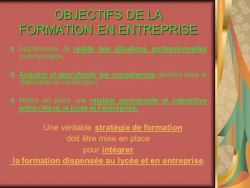OBJECTIFS DE LA FORMATION EN ENTREPRISE