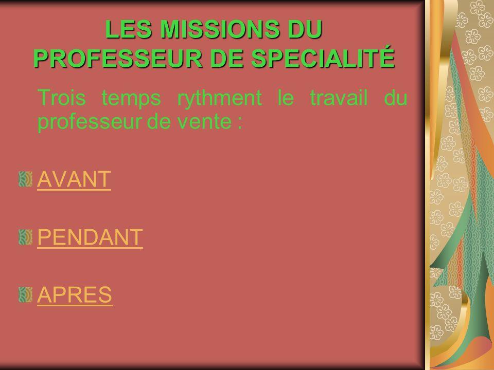 LES MISSIONS DU PROFESSEUR DE SPECIALITÉ