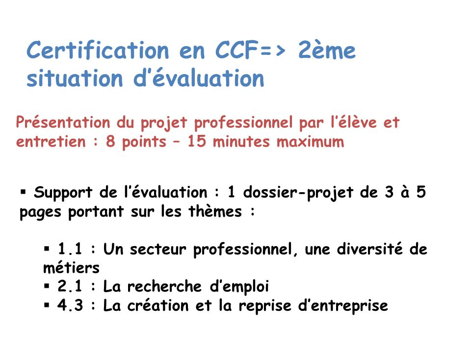 Certification en CCF=> 2ème situation d'évaluation