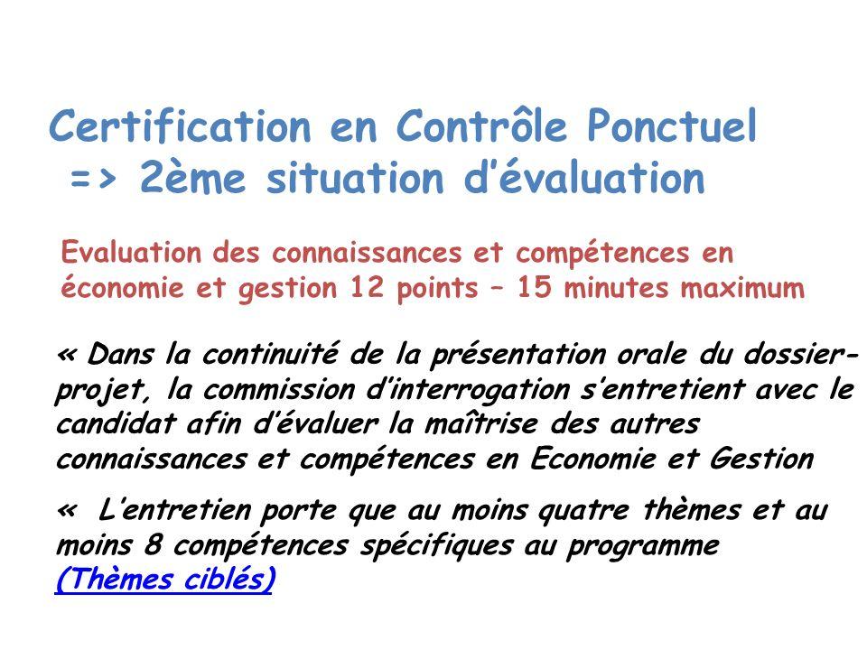 Certification en Contrôle Ponctuel => 2ème situation d'évaluation