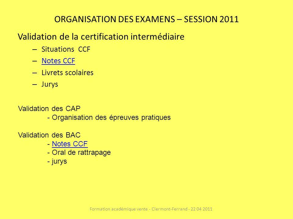 ORGANISATION DES EXAMENS – SESSION 2011