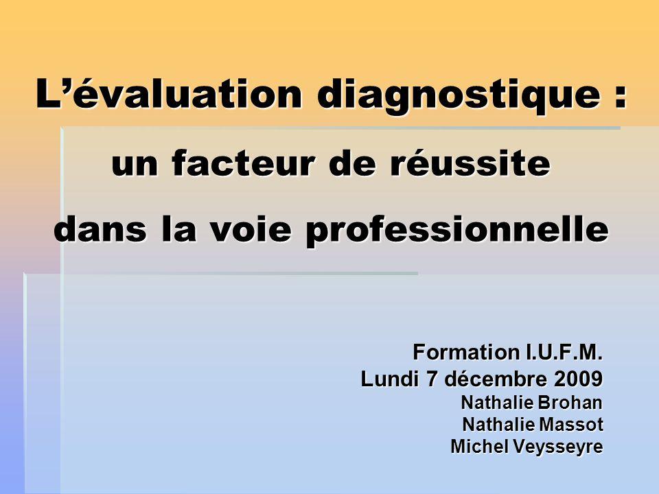 L'évaluation diagnostique : un facteur de réussite dans la voie professionnelle