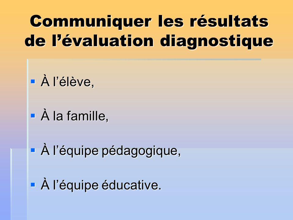 Communiquer les résultats de l'évaluation diagnostique
