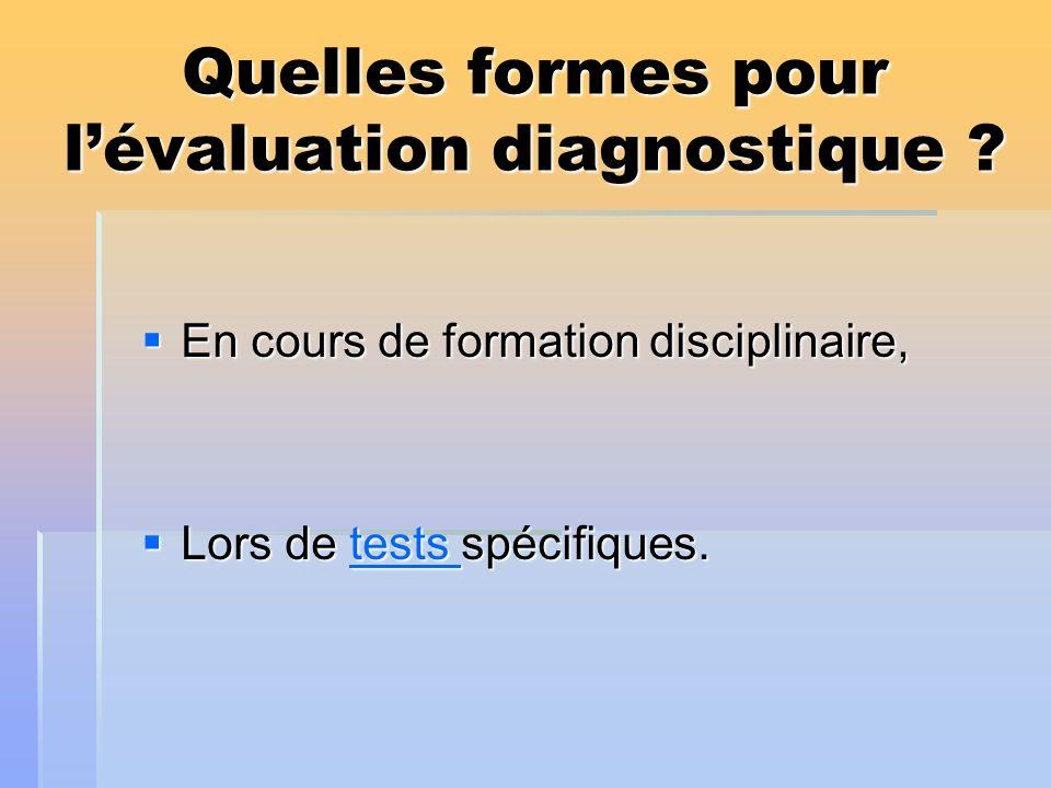 Quelles formes pour l'évaluation diagnostique