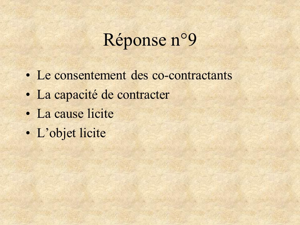 Réponse n°9 Le consentement des co-contractants