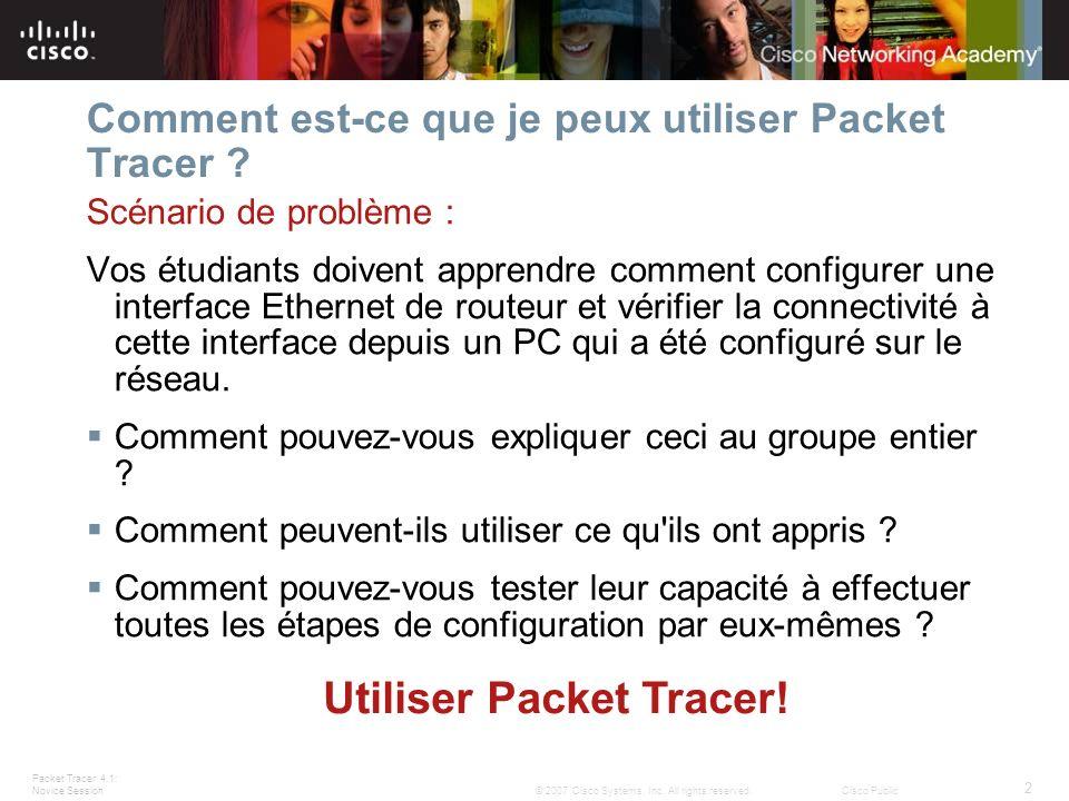 Comment est-ce que je peux utiliser Packet Tracer