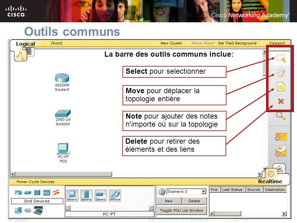 Outils communs La barre des outils communs inclue: