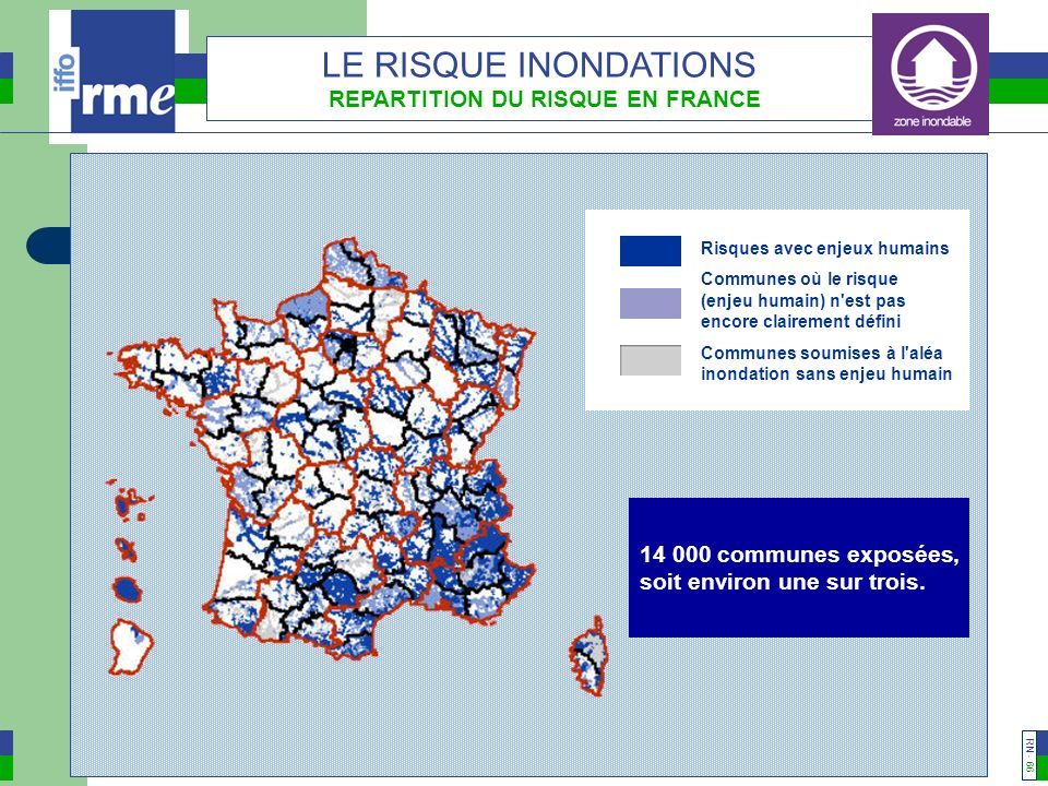 LE RISQUE INONDATIONS REPARTITION DU RISQUE EN FRANCE