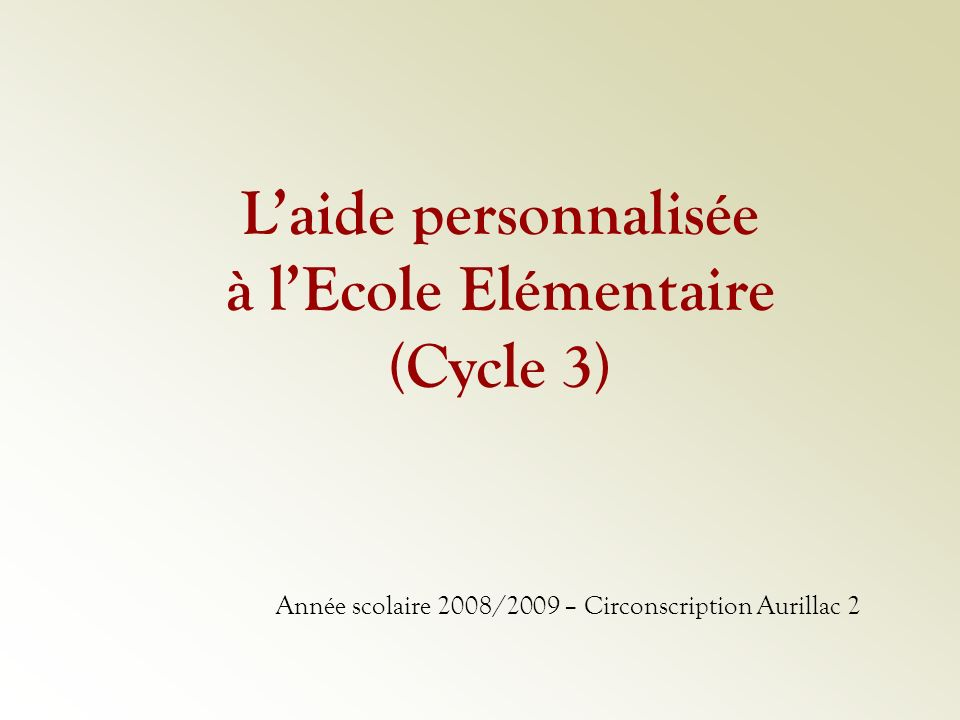 Année scolaire 2008/2009 – Circonscription Aurillac 2