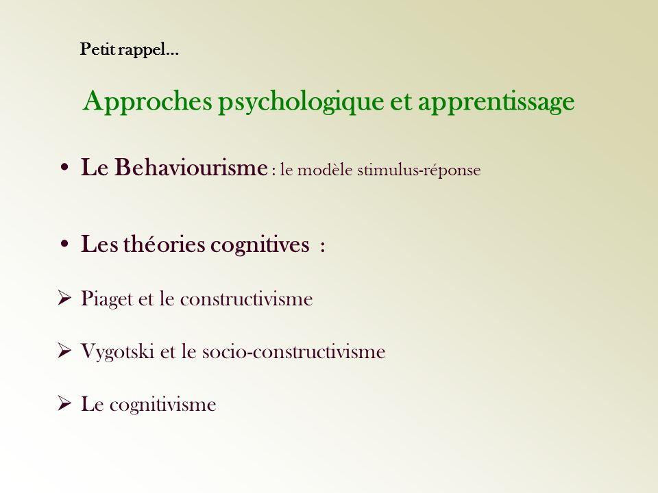 Approches psychologique et apprentissage