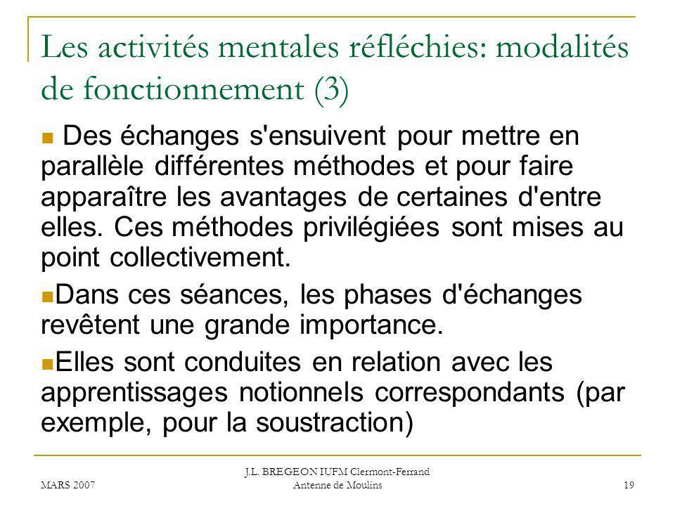 Les activités mentales réfléchies: modalités de fonctionnement (3)