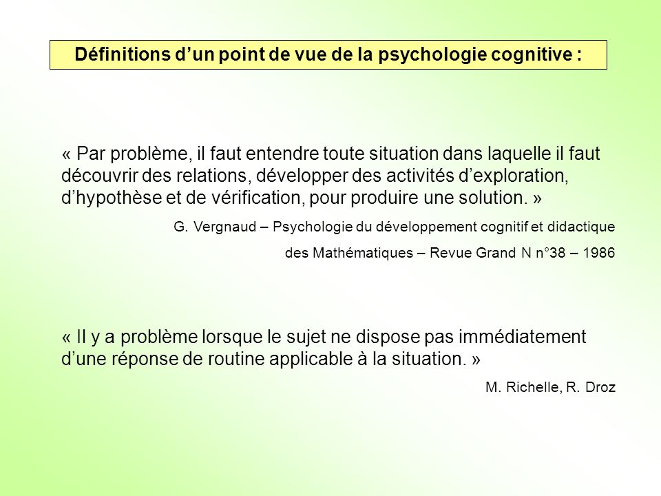 Définitions d'un point de vue de la psychologie cognitive :