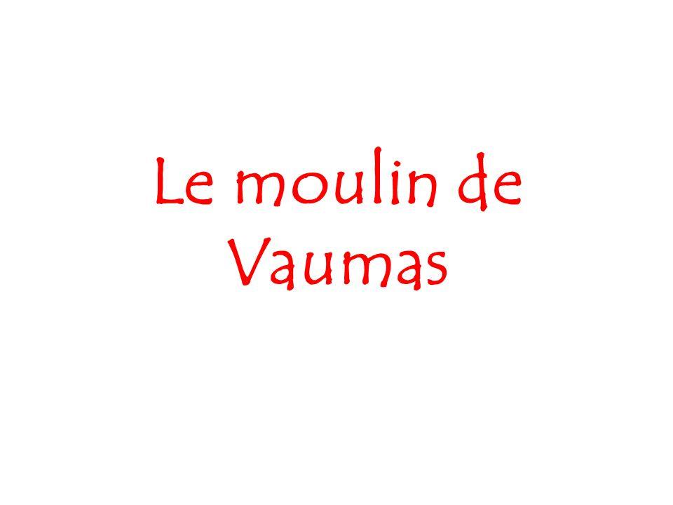 Le moulin de Vaumas