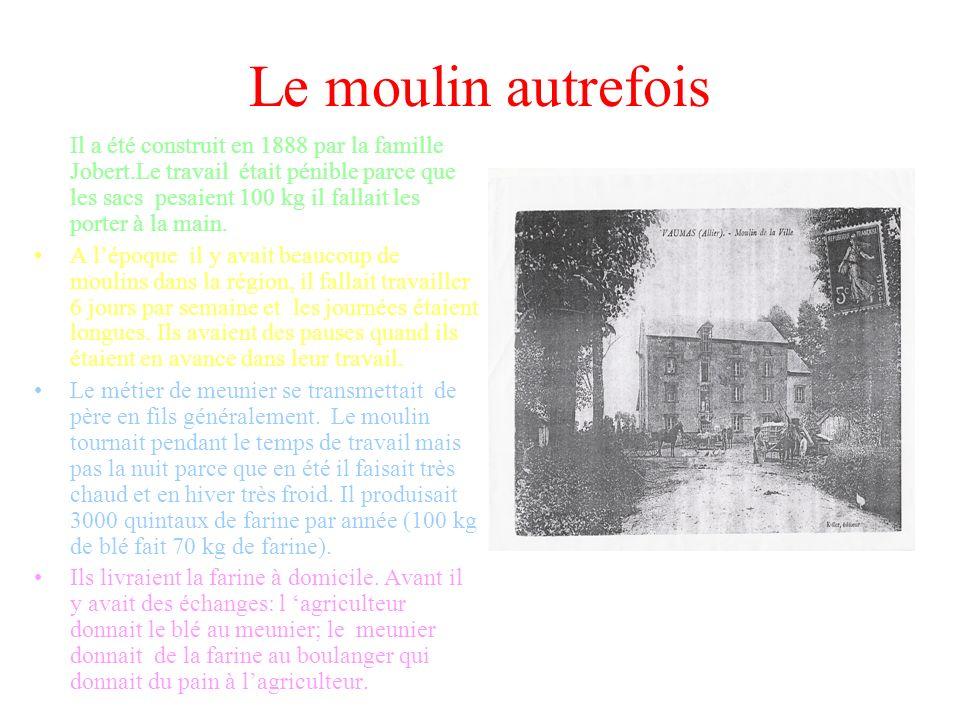 Le moulin autrefois