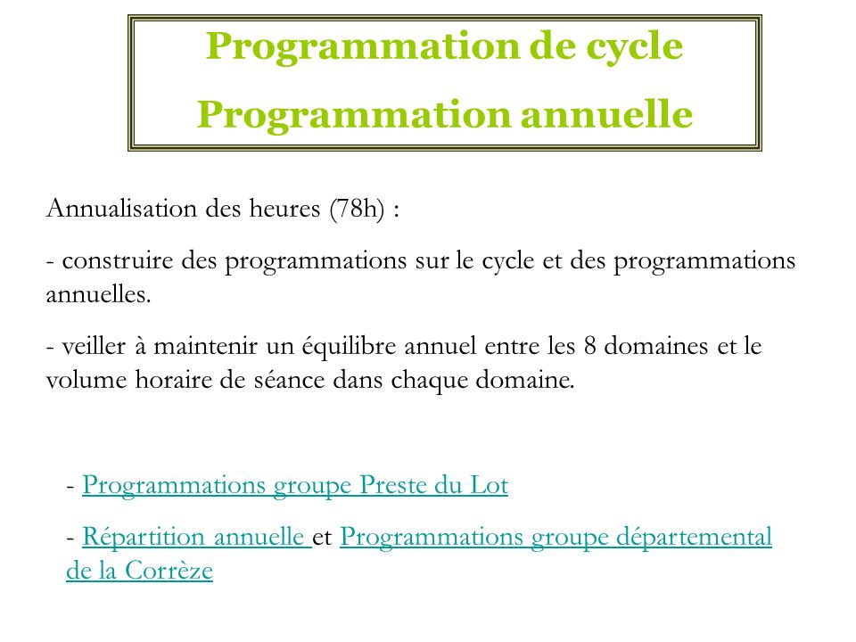 Programmation de cycle Programmation annuelle