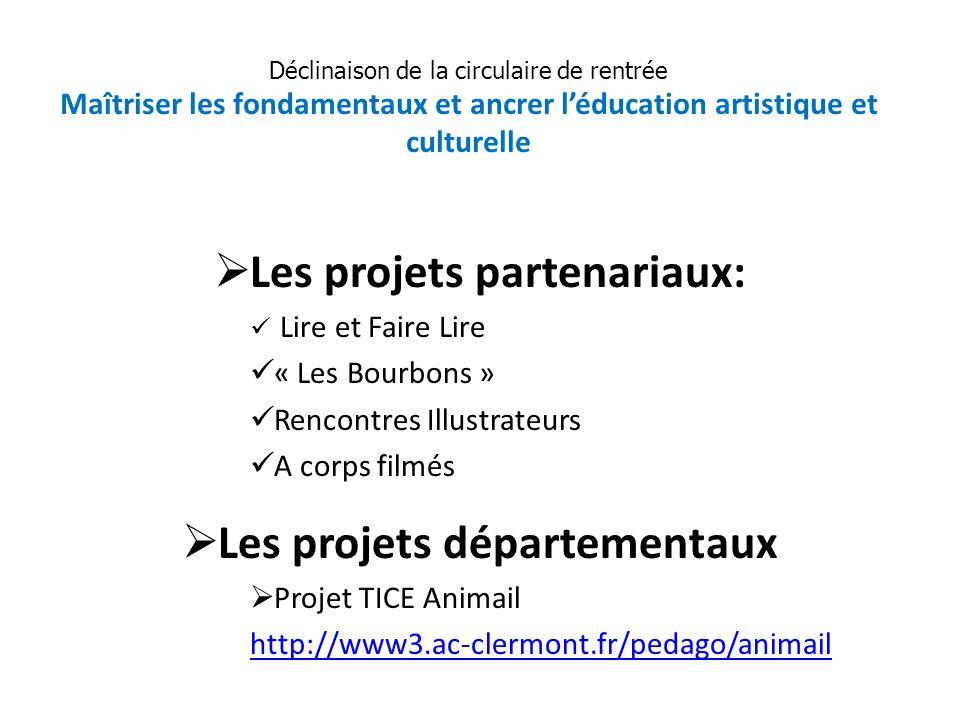 Les projets partenariaux: Les projets départementaux
