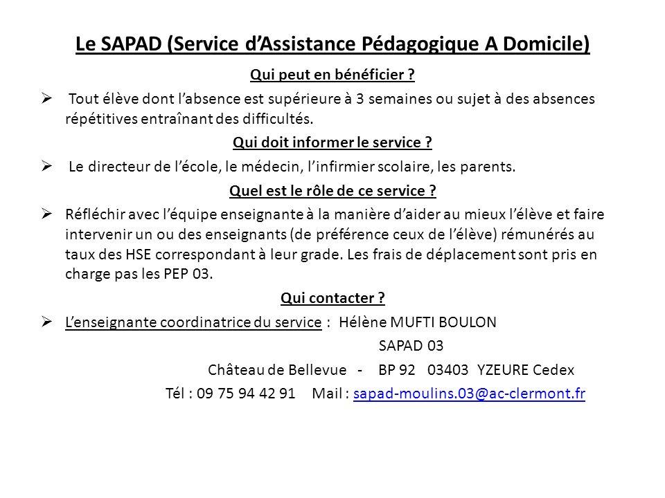 Le SAPAD (Service d'Assistance Pédagogique A Domicile)