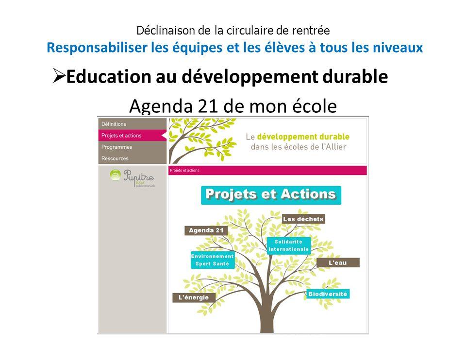 Education au développement durable Agenda 21 de mon école