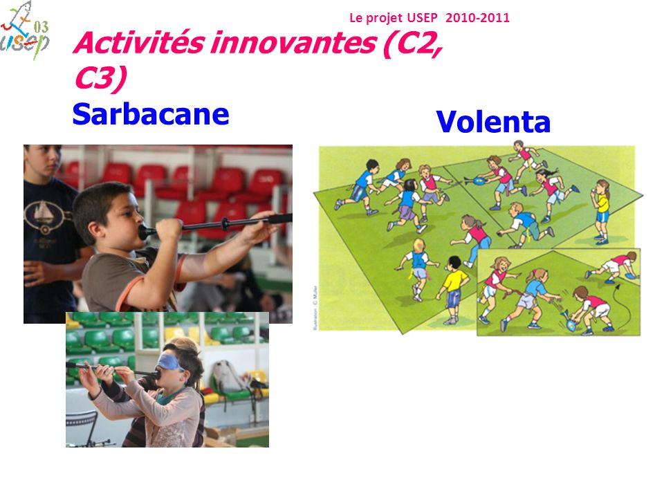 Sarbacane Volenta Activités innovantes (C2, C3)