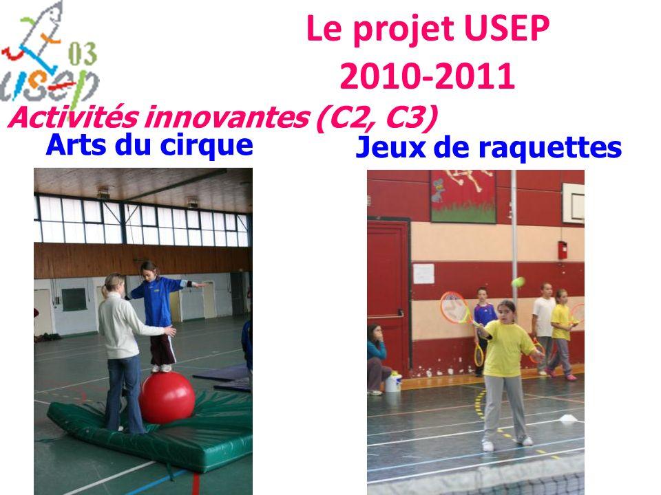 Le projet USEP 2010-2011 Arts du cirque Jeux de raquettes