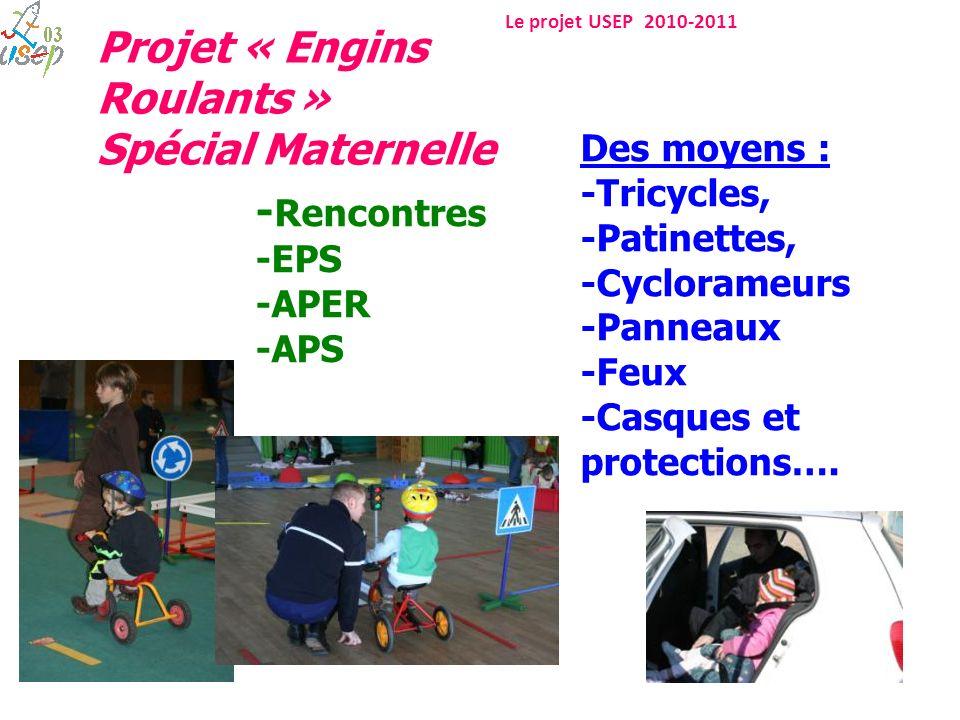 Spécial Maternelle -Rencontres Des moyens : -Tricycles, -Patinettes,