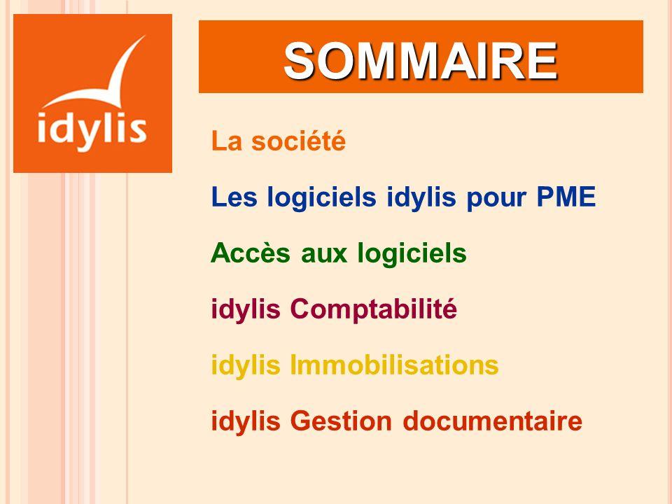 SOMMAIRE La société Les logiciels idylis pour PME Accès aux logiciels