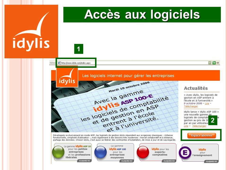 Accès aux logiciels 1 2 1- http://www.idylis.com