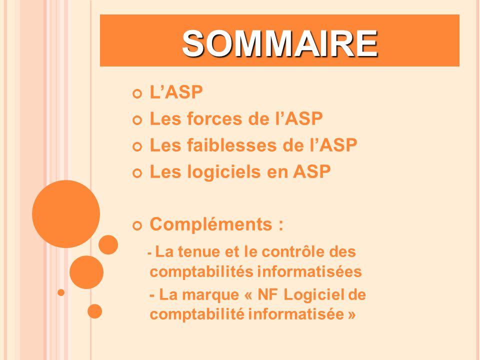 SOMMAIRE L'ASP Les forces de l'ASP Les faiblesses de l'ASP